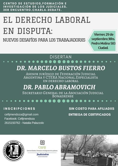 """""""EL DERECHO LABORAL EN DISPUTA: NUEVOS DESAFÍOS PARA LOS TRABAJADORXS»"""