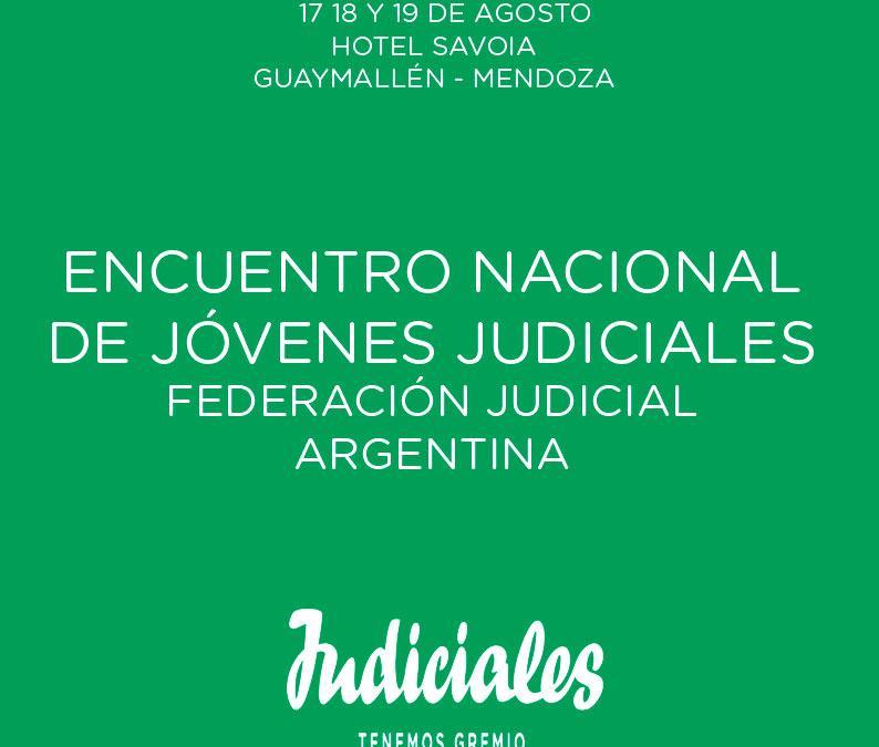 MENDOZA SERÁ SEDE DEL ENCUENTRO NACIONAL DE JÓVENES JUDICIALES